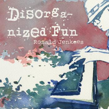 Ronald Jenkees Album - Disorganized Fun